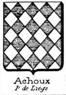 Achoux Coat of Arms / Family Crest 0