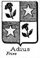 Adius Coat of Arms / Family Crest 0