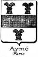 Ayme Coat of Arms / Family Crest 0