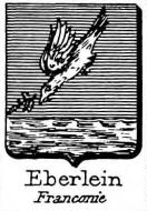 Eberlein Coat of Arms / Family Crest 0