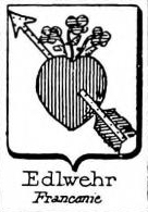 Edlwehr Coat of Arms / Family Crest 0