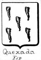 Quexada Coat of Arms / Family Crest 0