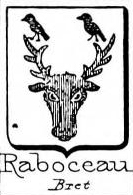 Raboceau Coat of Arms / Family Crest 0