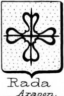 Rada Coat of Arms / Family Crest 0