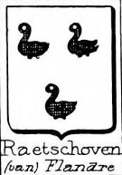 Raetshoven Coat of Arms / Family Crest 0