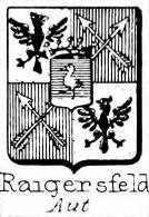 Raigersfeld Coat of Arms / Family Crest 0