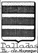 Talladas Coat of Arms / Family Crest 0