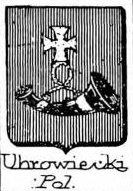 Uhrowiecki Coat of Arms / Family Crest 0