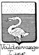 Valdrevange Coat of Arms / Family Crest 0